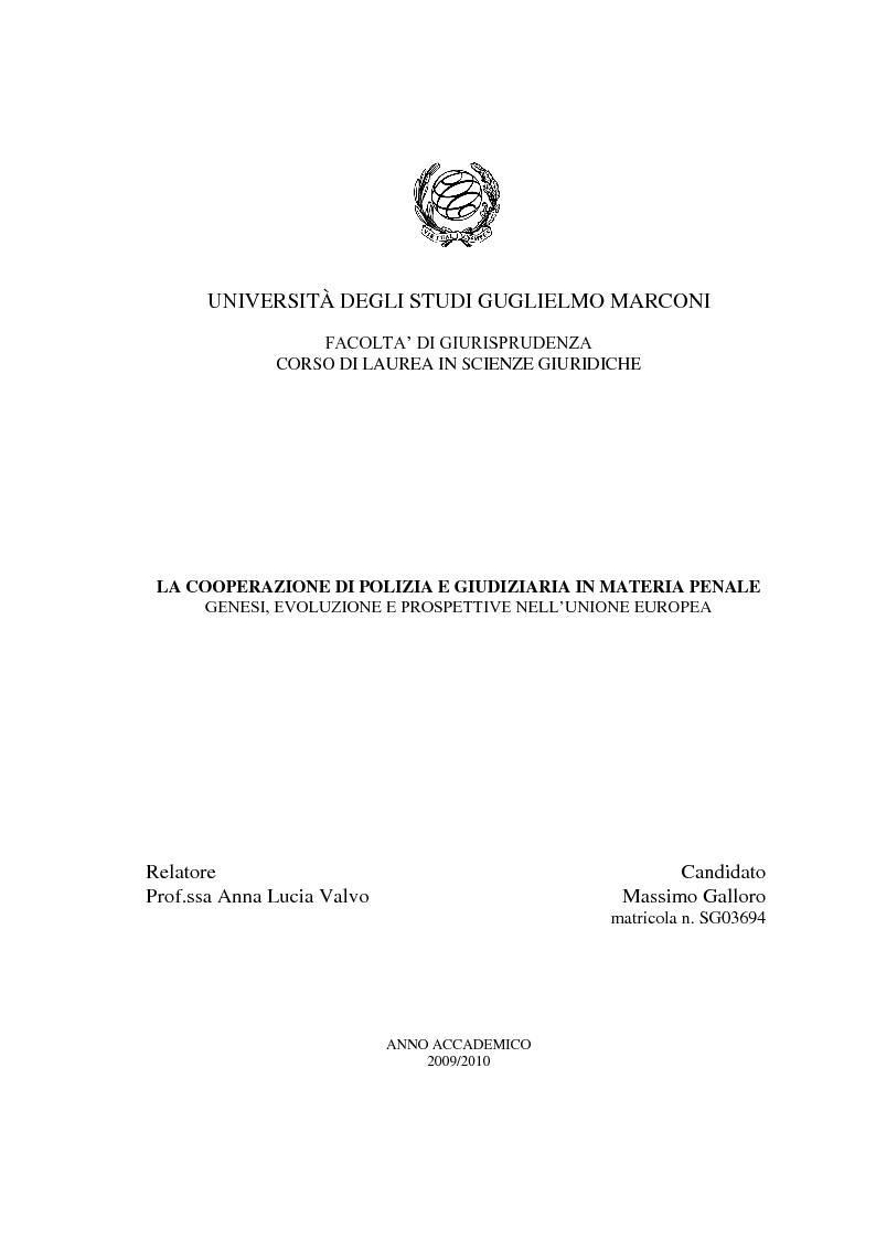 Anteprima della tesi: La Cooperazione di Polizia e Giudiziaria in materia penale - genesi, evoluzione e prospettive nell'Unione Europea, Pagina 1
