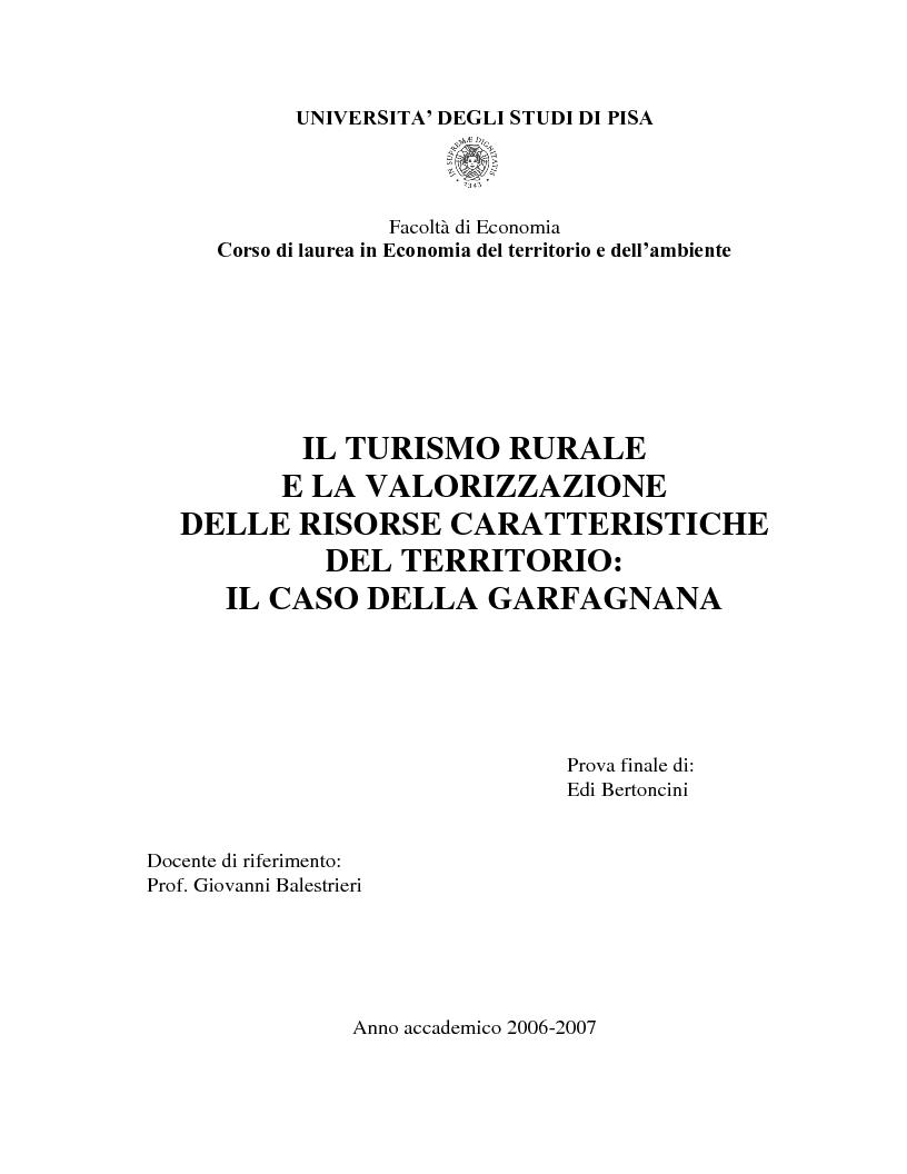 Anteprima della tesi: Il turismo rurale e la valorizzazione delle risorse caratteristiche del territorio: il caso della Garfagnana, Pagina 1