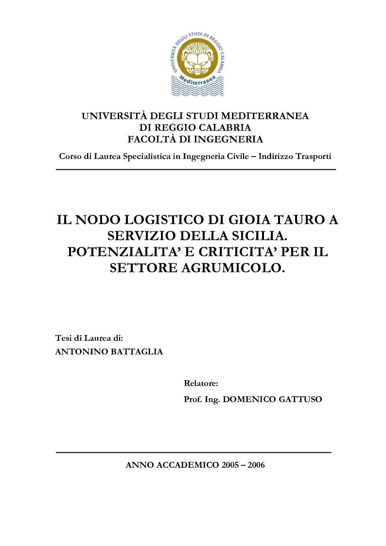 Anteprima della tesi: Il nodo logistico di Gioia Tauro a servizio della Sicilia. Potenzialità e criticità per il settore agrumicolo., Pagina 1