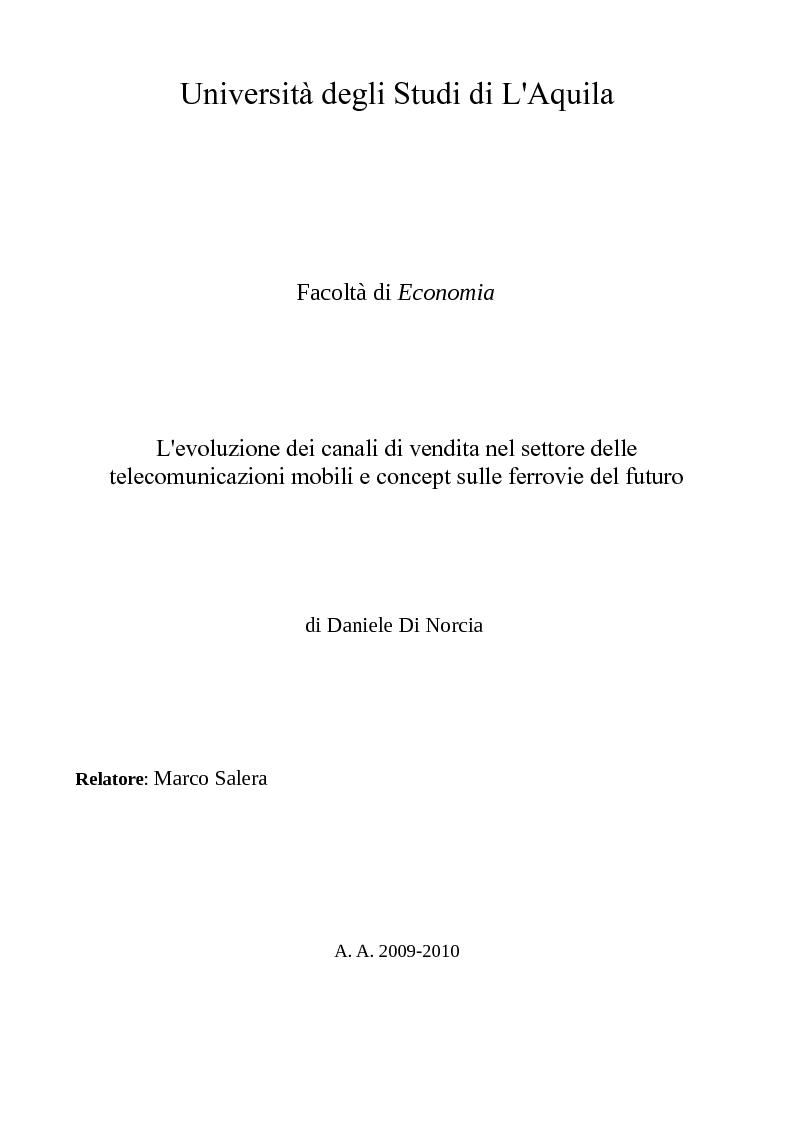 Anteprima della tesi: L'evoluzione dei canali di vendita nel settore delle telecomunicazioni mobili e concept sulle ferrovie del futuro., Pagina 1