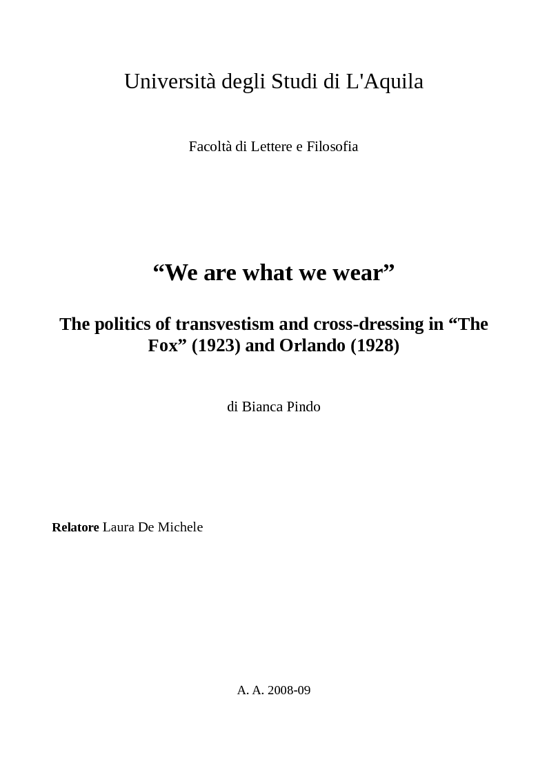 Anteprima della tesi: ''We are what we wear''. The politics of transvestism and cross-dressing in ''The Fox'' (1923) and Orlando (1928), Pagina 1