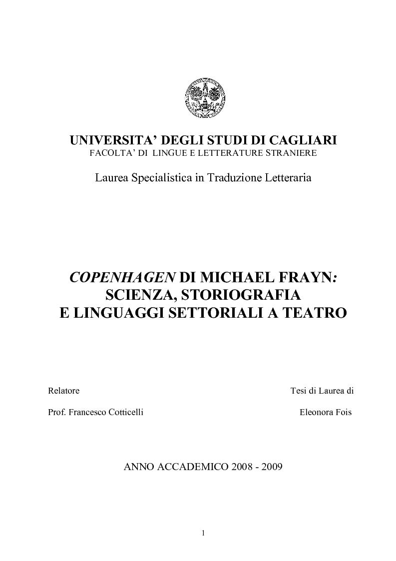 Anteprima della tesi: ''Copenhagen''di Michael Frayn: scienza, storiografia e linguaggi settoriali a teatro, Pagina 1