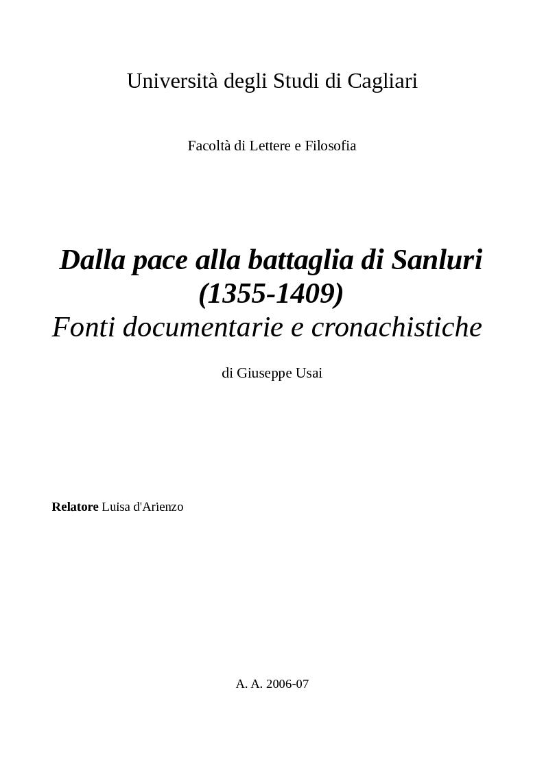 Anteprima della tesi: Dalla pace alla battaglia di Sanluri (1355-1409). Fonti documentarie e cronachistiche, Pagina 1