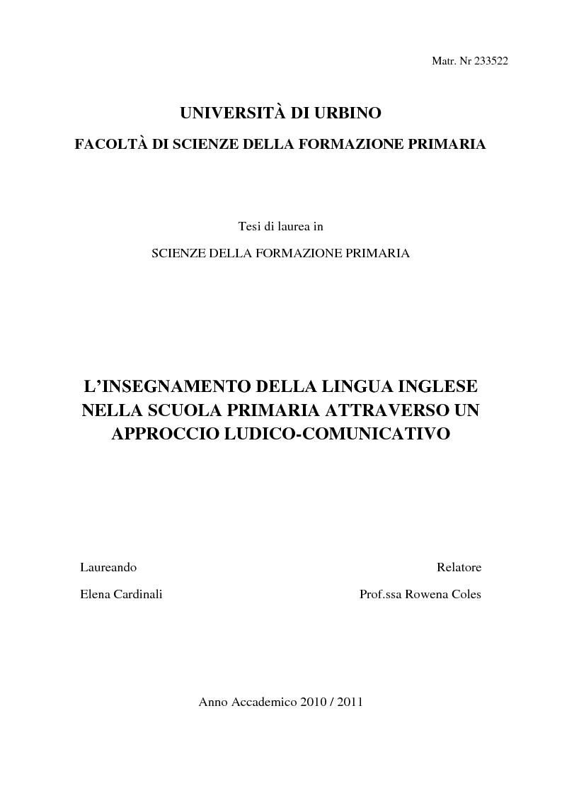 Anteprima della tesi: L'insegnamento della lingua inglese nella scuola primaria attraverso un approccio ludico-comunicativo, Pagina 1