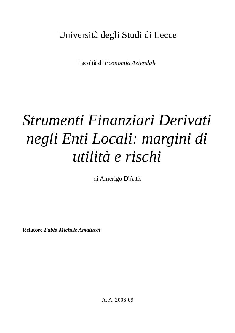 Anteprima della tesi: Strumenti Finanziari Derivati negli Enti Locali: margini di utilità e rischi, Pagina 1