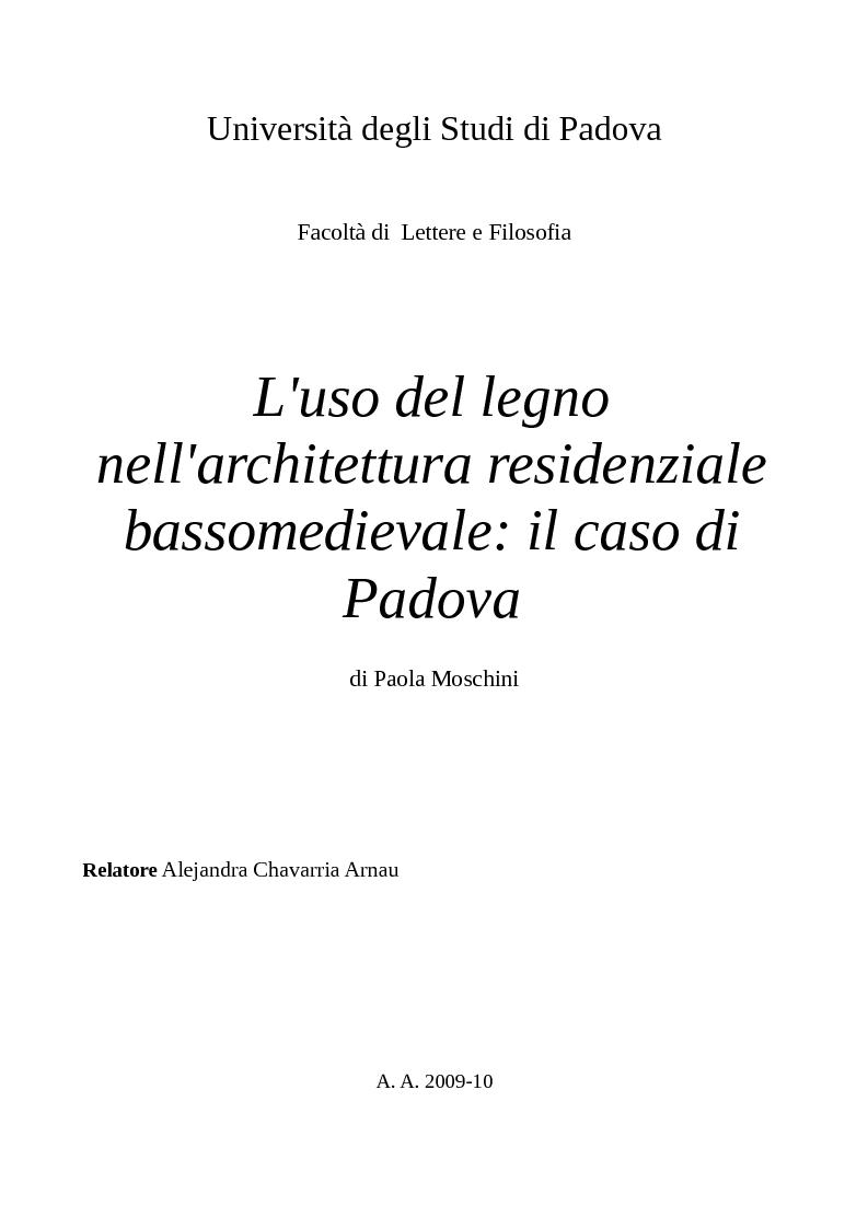 Anteprima della tesi: L'uso del legno nell'architettura residenziale bassomedievale: il caso di Padova, Pagina 1