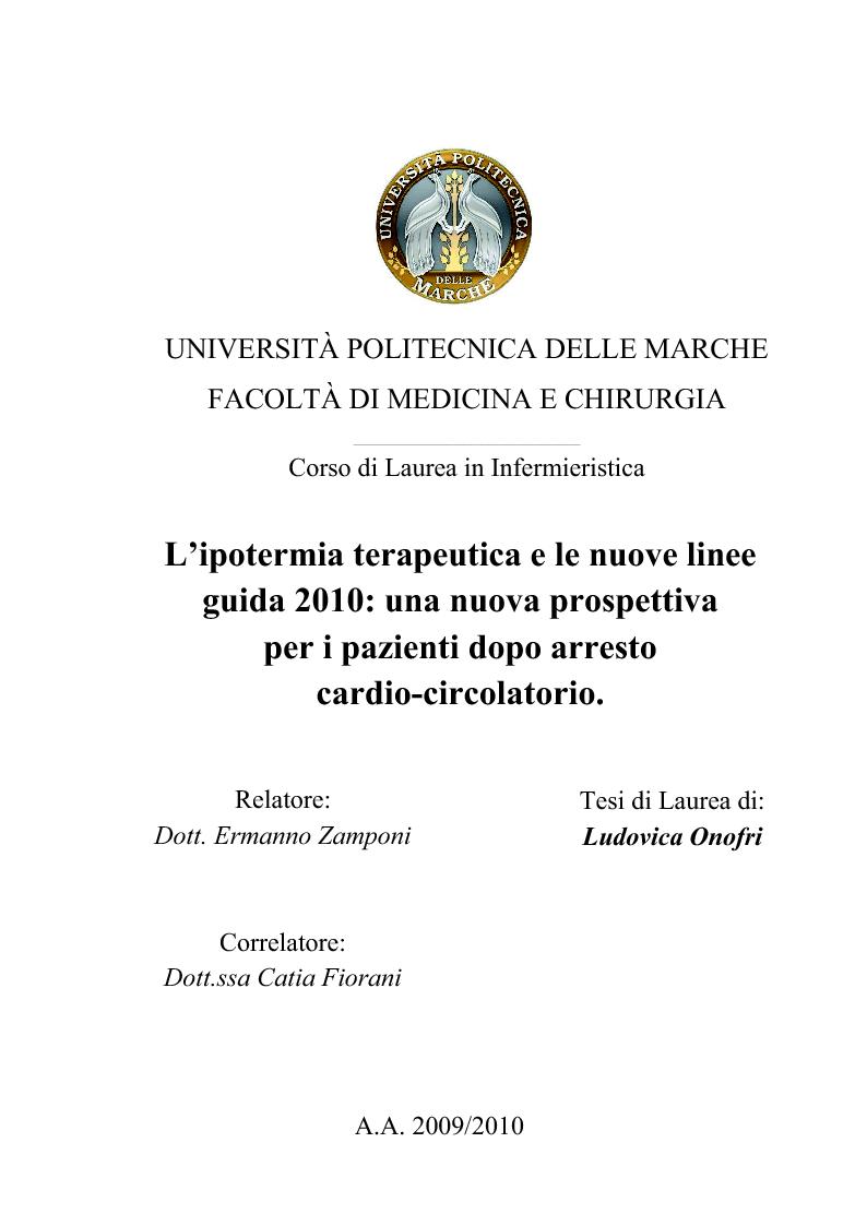 Anteprima della tesi: L'ipotermia terapeutica e le nuove linee guida 2010: una nuova prospettiva per i pazienti dopo arresto cardiocircolatorio, Pagina 1