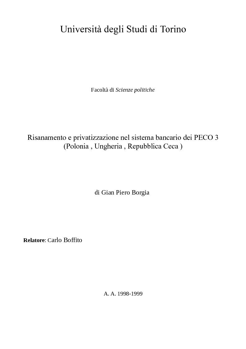 Anteprima della tesi: Risanamento e privatizzazione nel sistema bancario dei PECO 3 (Polonia , Ungheria , Repubblica Ceca), Pagina 1