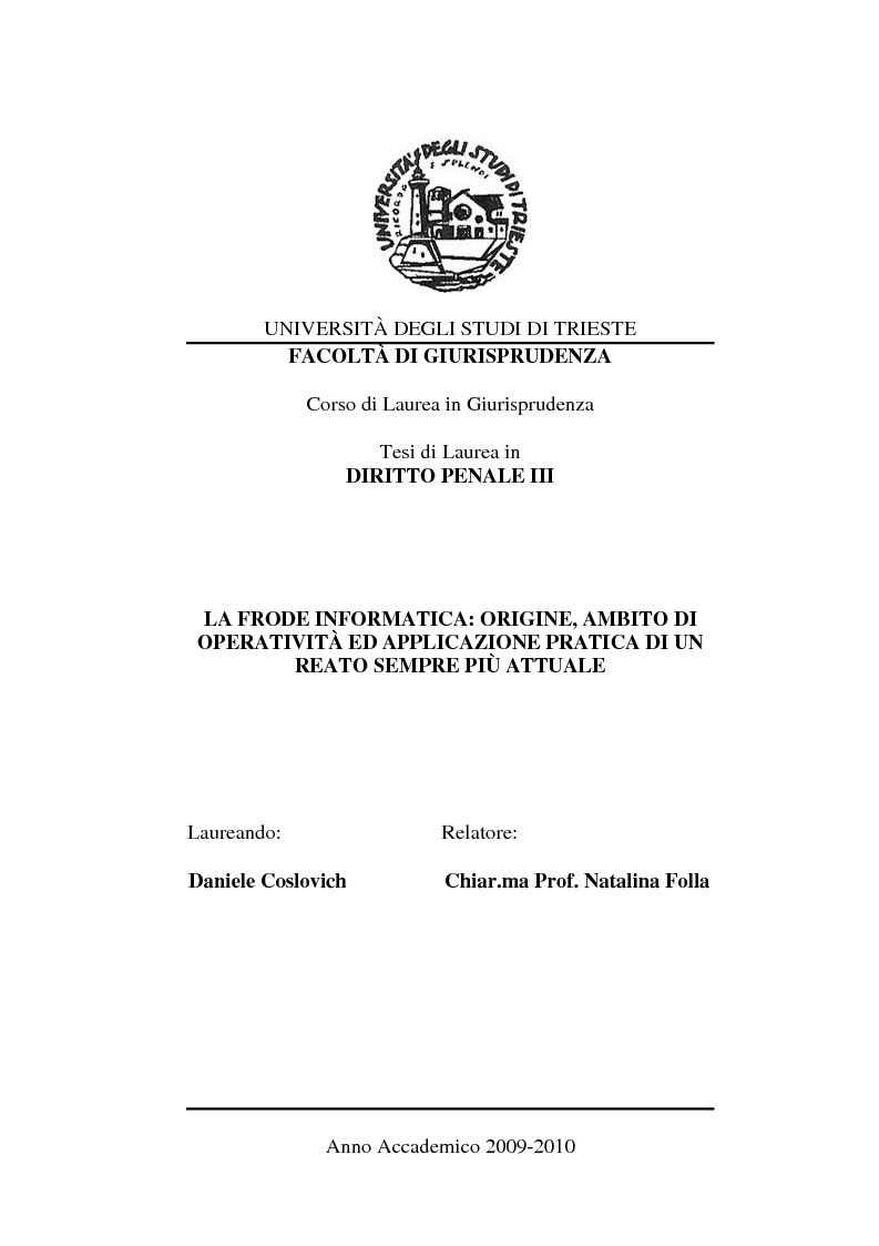 Anteprima della tesi: La frode informatica: origine, ambito di operatività ed applicazione pratica di un reato sempre più attuale., Pagina 1