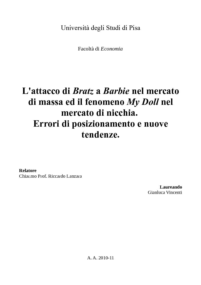 Anteprima della tesi: L'attacco di Bratz a Barbie nel mercato di massa ed il fenomeno My Doll nel mercato di nicchia. Errori di posizionamento e nuove tendenze., Pagina 1