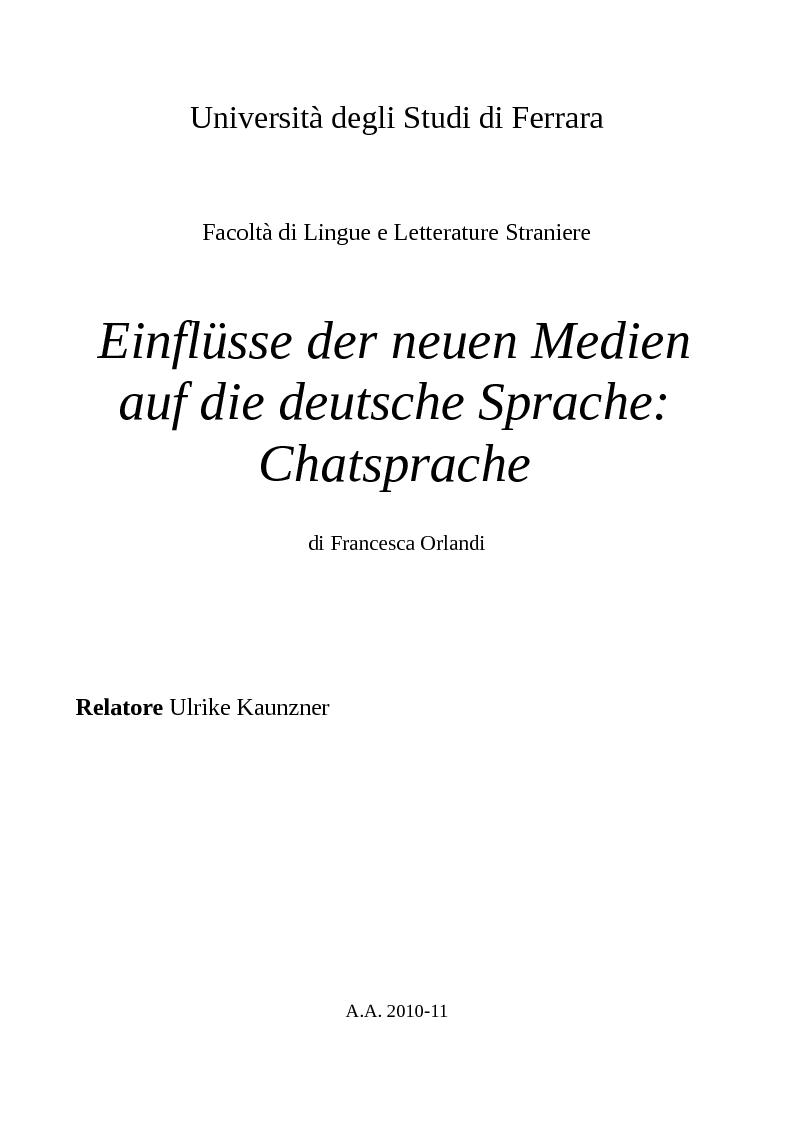 Anteprima della tesi: Einflüsse der neuen Medien auf die deutsche Sprache: Chatsprache, Pagina 1