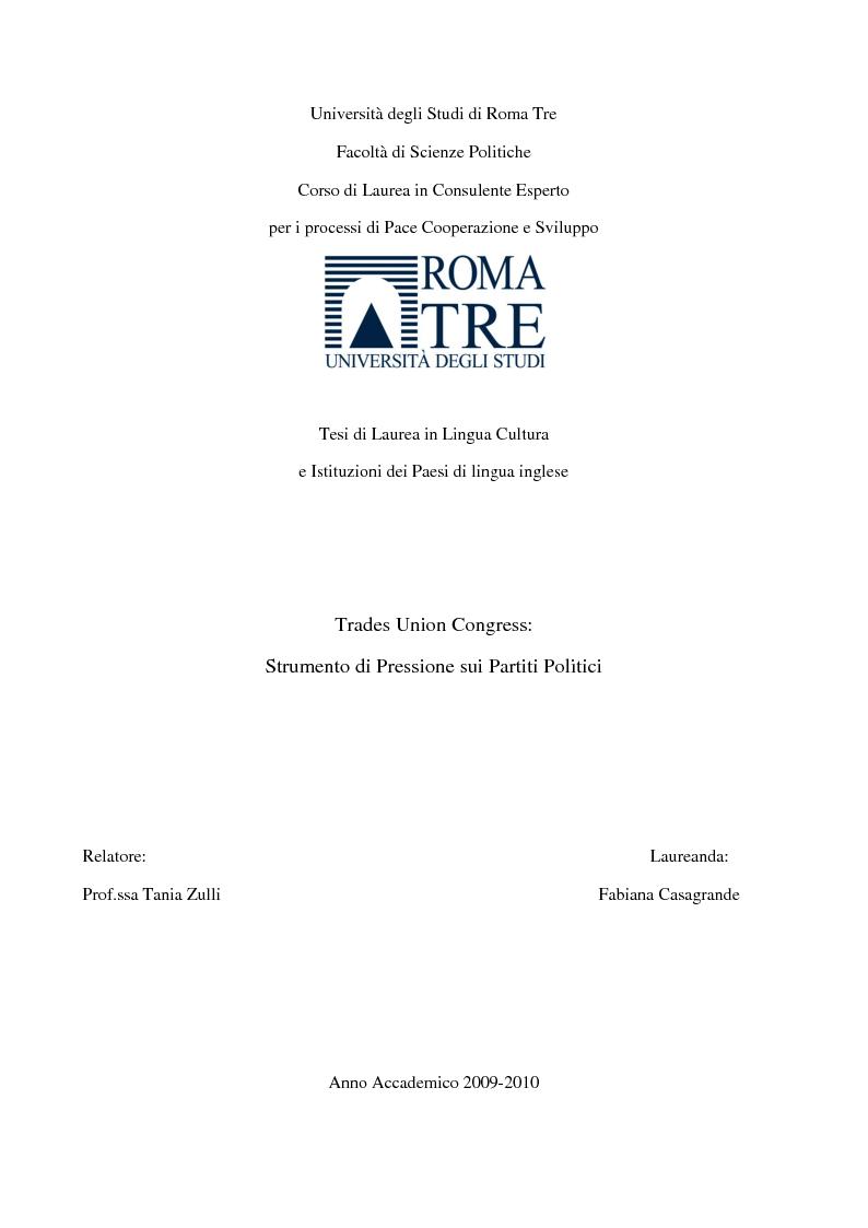 Anteprima della tesi: Trades Union Congress: Strumento di pressione sui Partiti Politici, Pagina 1