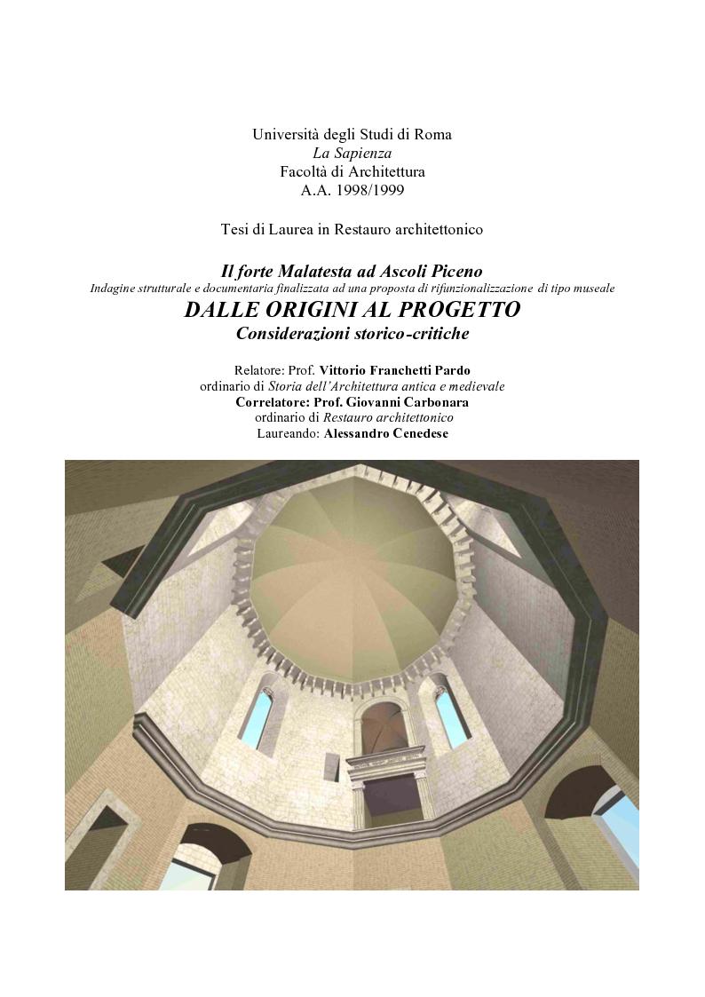 Anteprima della tesi: Il Forte Malatesta ad Ascoli Piceno: analisi strutturale e documentaria finalizzata ad una proposta di rifunzionalizzazione di tipo museale., Pagina 1