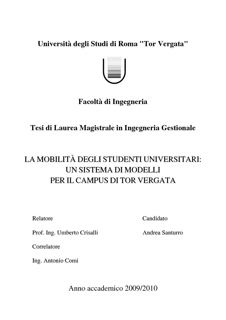 Anteprima della tesi: La mobilità degli studenti universitari: un sistema di modelli per il Campus di Tor Vergata, Pagina 1