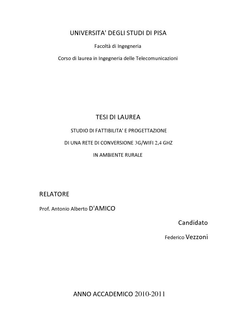Anteprima della tesi: Studio di fattibilità e progettazione di una rete di conversione 3G/WiFi 2,4 GHz in ambiente rurale, Pagina 1