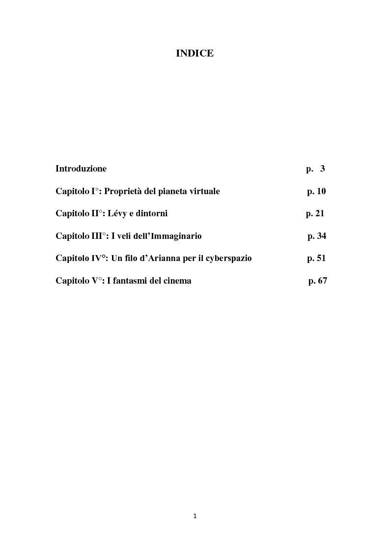 Indice della tesi: L'interazione del soggetto con il Cyberspazio. L'asse Lévy - Zizek - Lacan, Pagina 1