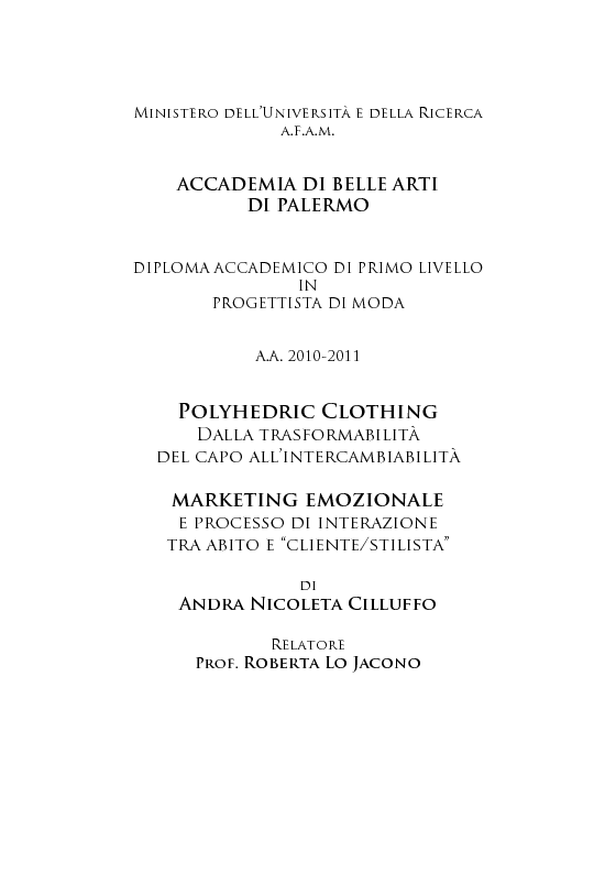 Anteprima tesi polyhedric clothing dalla for Laurea in belle arti