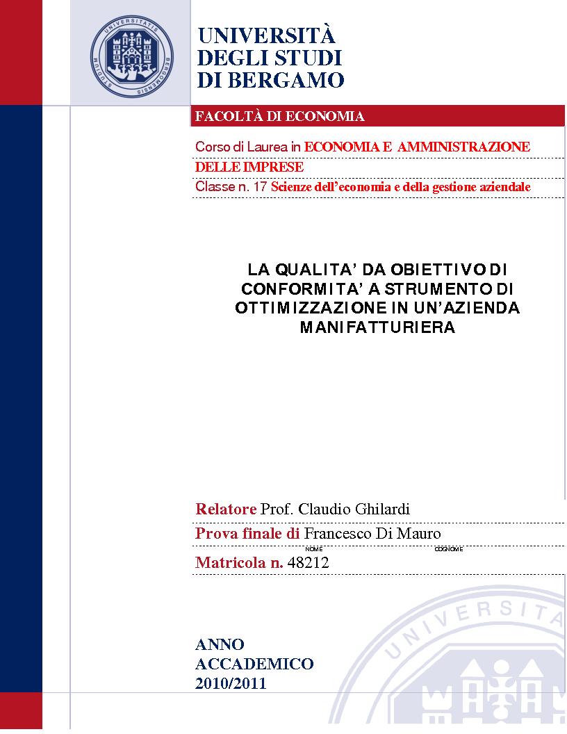Anteprima della tesi: La qualità da obiettivo di conformità a strumento di ottimizzazione in un'azienda manifatturiera, Pagina 1