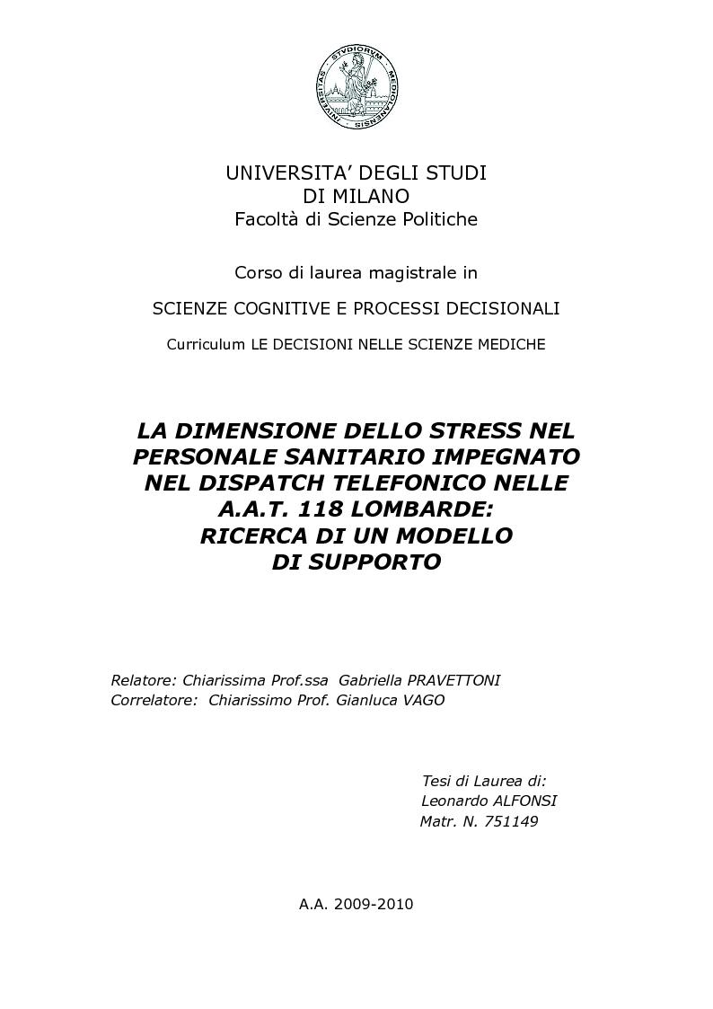 Anteprima della tesi: La dimensione dello stress nel personale sanitario impegnato nel dispatch telefonico nelle A.A.T. 118 Lombarde: ricerca di un modello di supporto, Pagina 1