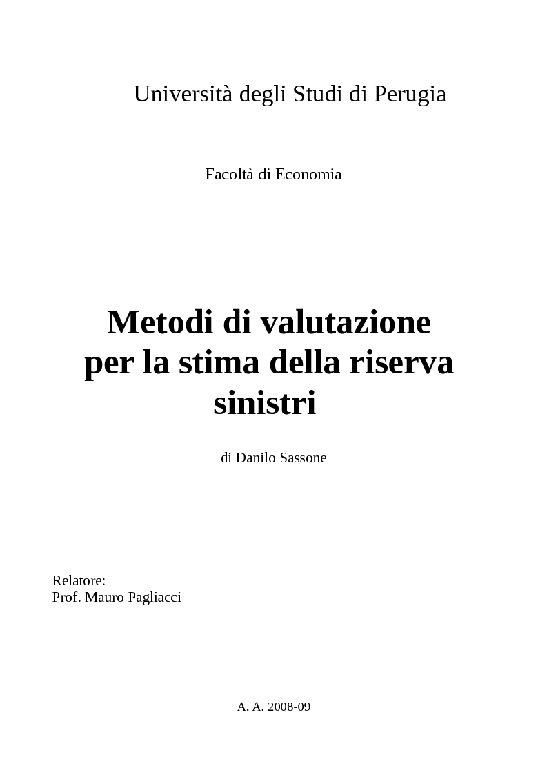 Anteprima della tesi: Metodi di valutazione per la stima della riserva sinistri, Pagina 1