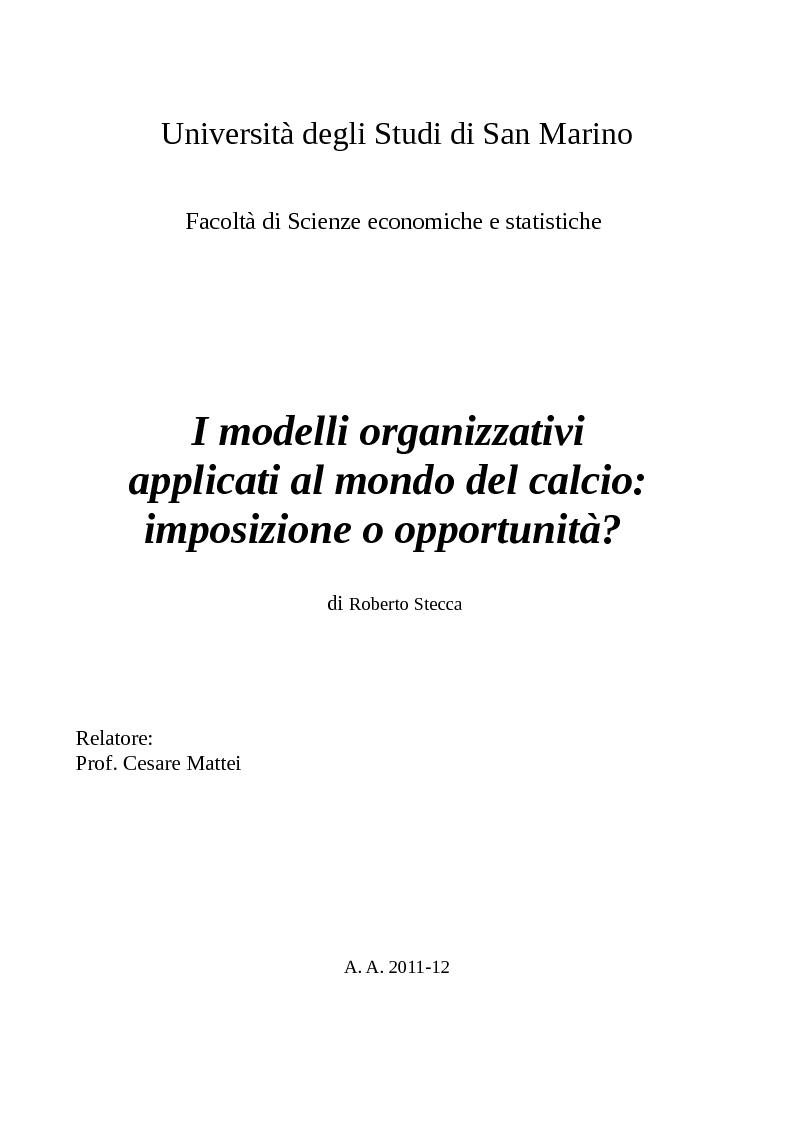 Anteprima della tesi: I modelli organizzativi applicati al mondo del calcio: imposizione o opportunità?, Pagina 1