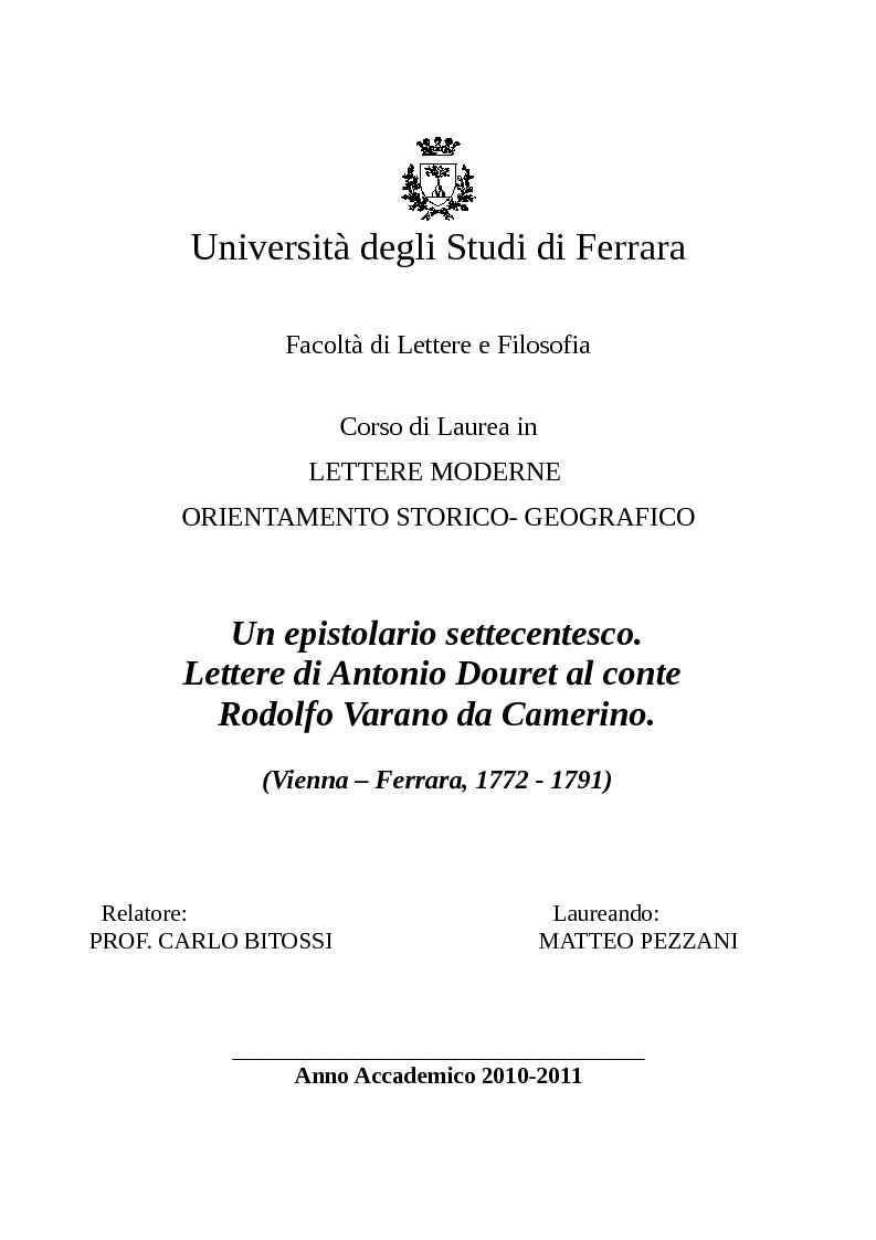 Anteprima della tesi: Un epistolario settecentesco. Lettere di Antonio Douret al conte Rodolfo Varano da Camerino. (Vienna - Ferrara, 1772 - 1791), Pagina 1