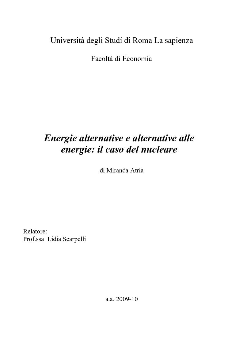 Anteprima della tesi: Energie alternative e alternative alle energie: il caso del nucleare, Pagina 1