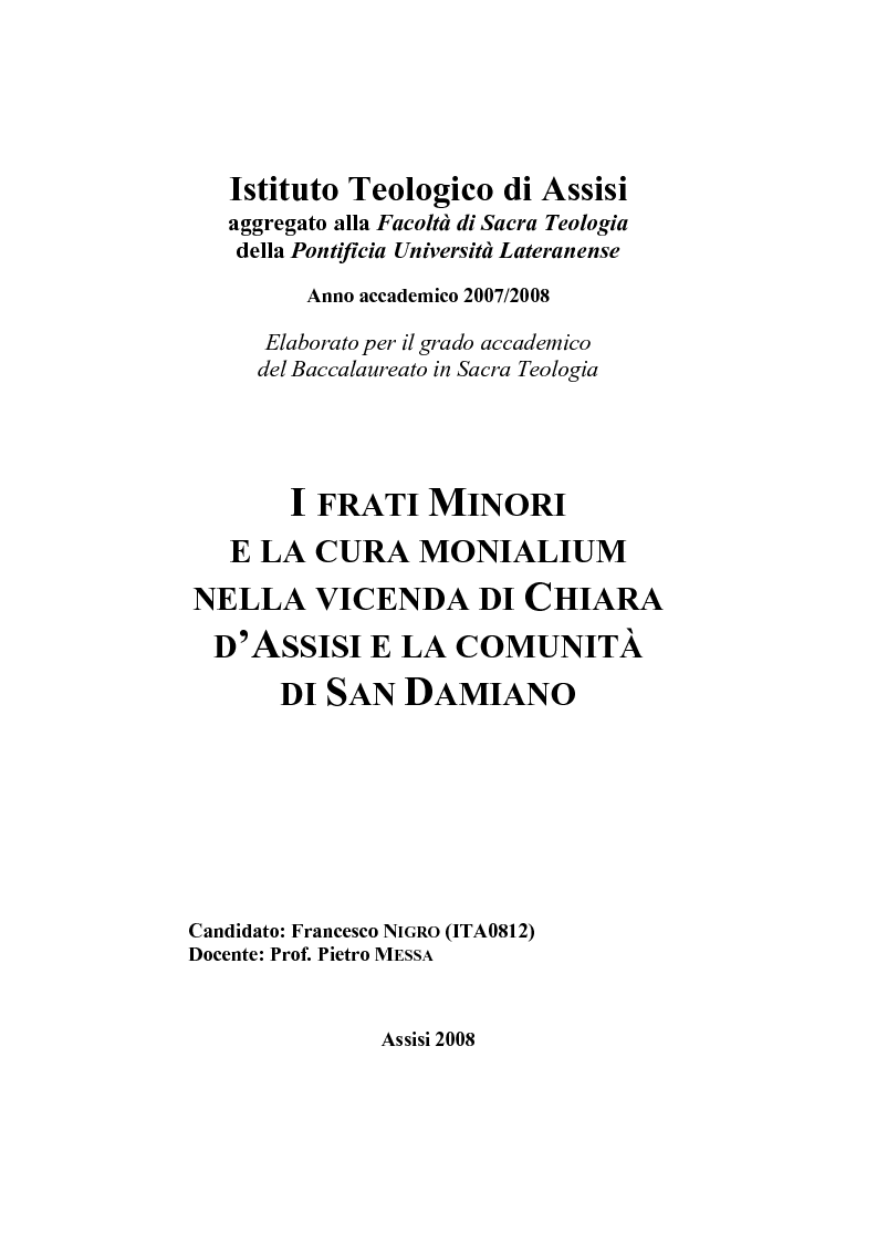 Anteprima della tesi: I frati minori e la cura monialium nella vicenda di Chiara d'Assisi e la comunità di san Damiano, Pagina 1