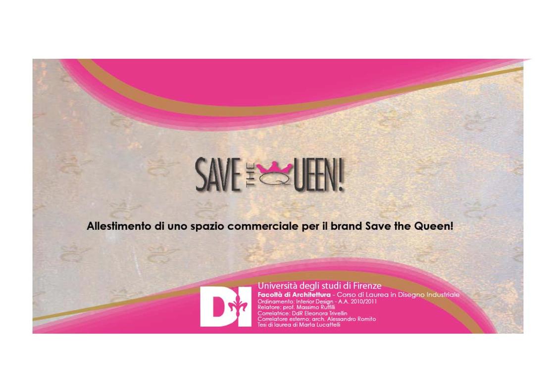 Anteprima della tesi: Save the Queen! Retail - allestimento di uno spazio commerciale per il brand Save the Queen!, Pagina 1