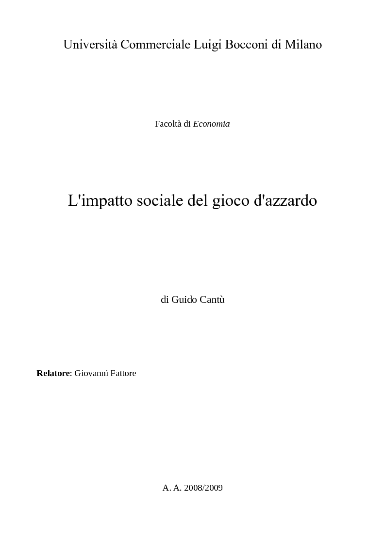 Luigi Cantu >> L'impatto sociale del gioco d'azzardo - Anteprima tesi - Pagina 1 di 4
