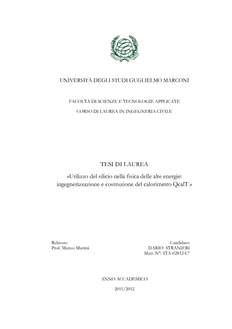 Anteprima della tesi: Utilizzo del silicio nella fisica delle alte energie: ingegnerizzazione e costruzione del calorimetro QcalT, Pagina 1