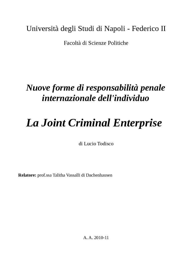 Anteprima della tesi: Nuove forme di responsabilità penale internazionale dell'individuo: La Joint Criminal Enterprise , Pagina 1
