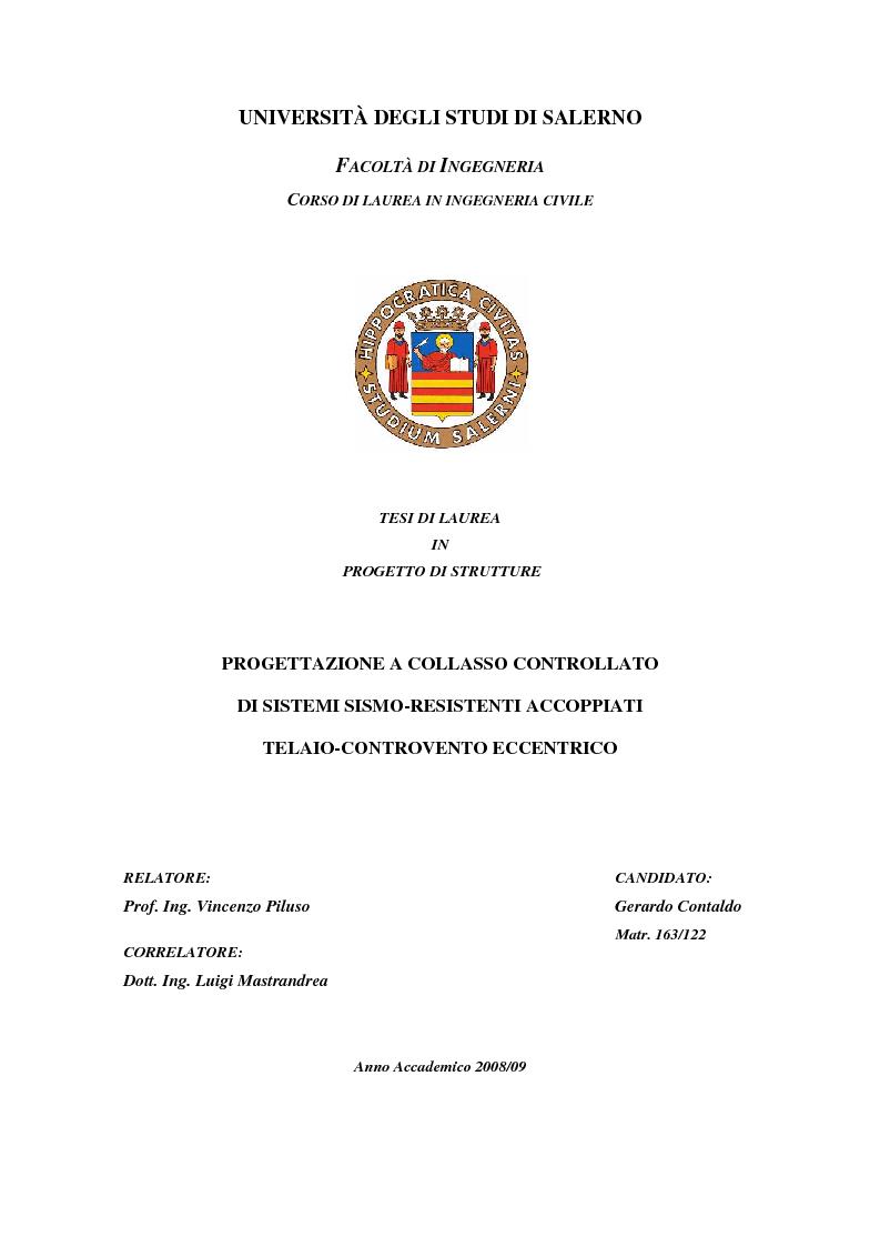 Anteprima della tesi: Progettazione a collasso controllato di sistemi sismo-resistenti accoppiati telaio- controvento eccentrico, Pagina 1