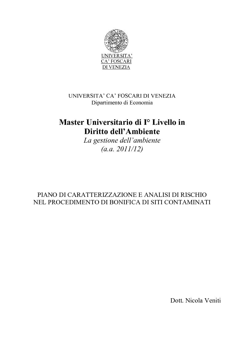 Anteprima della tesi: Piano di Caratterizzazione e Analisi di Rischio nel procedimento di bonifica di siti contaminati, Pagina 1