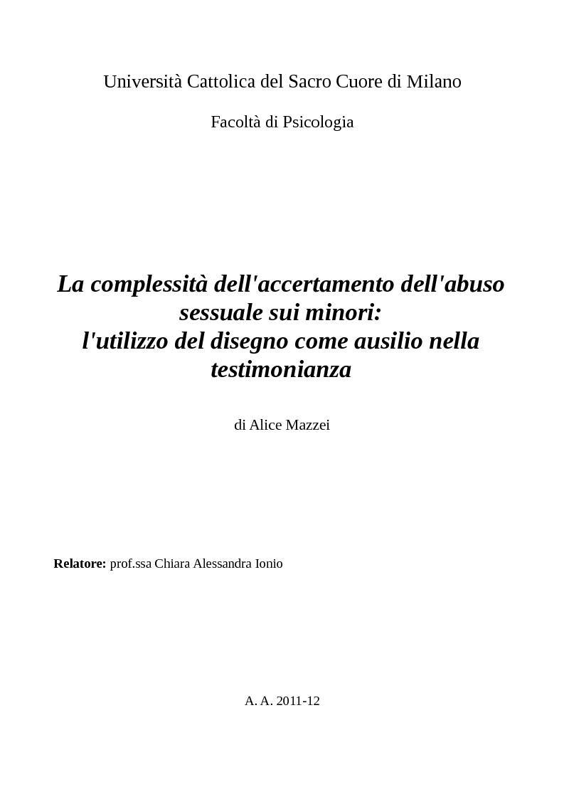 Anteprima della tesi: La complessità dell'accertamento dell'abuso sessuale sui minori: l'utilizzo del disegno come ausilio nella testimonianza., Pagina 1