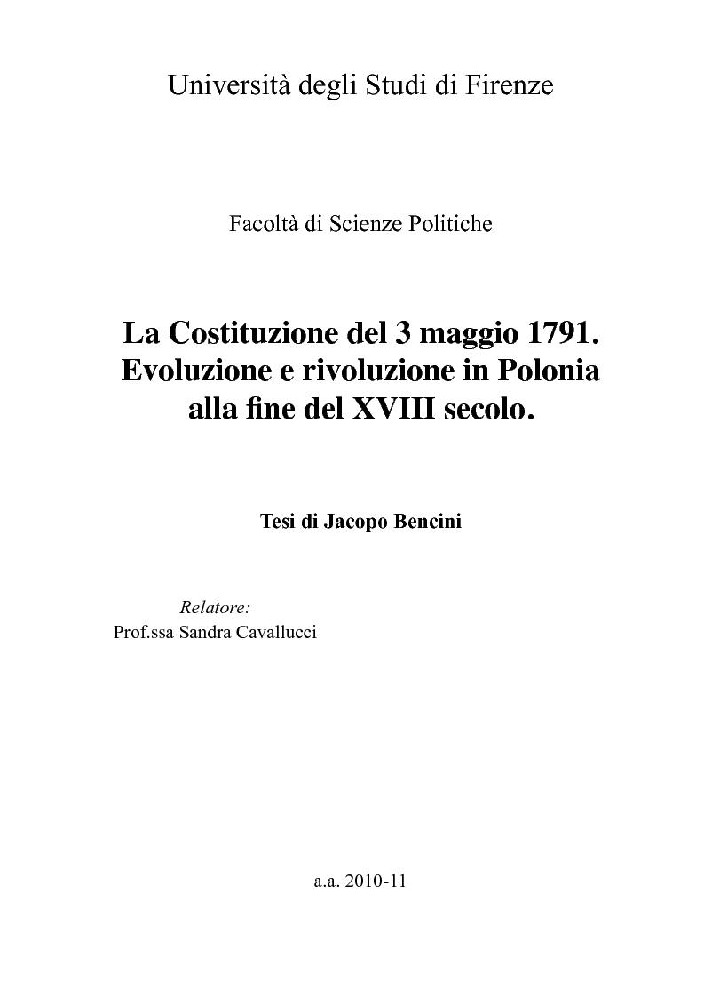 Anteprima della tesi: La Costituzione del 3 maggio 1791. Evoluzione e rivoluzione in Polonia alla fine del XVIII secolo., Pagina 1
