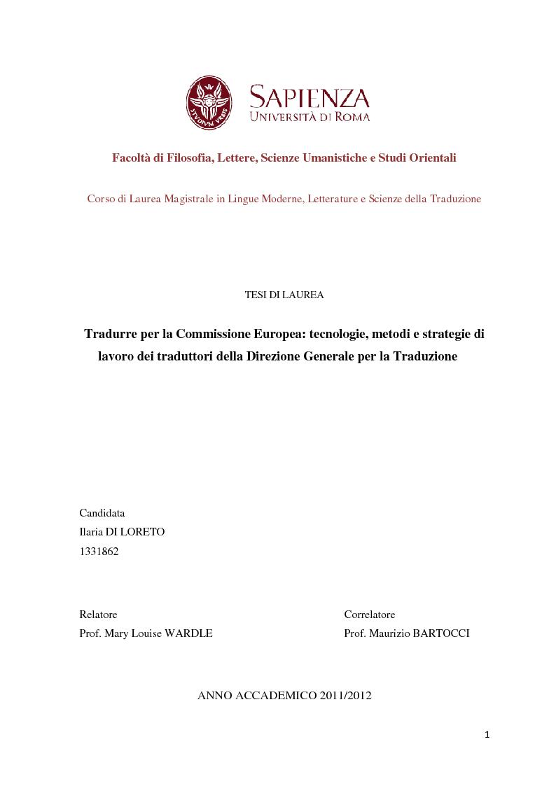 Anteprima della tesi: Tradurre per la Commissione Europea: tecnologie, metodi e strategie di lavoro dei traduttori della Direzione Generale per la Traduzione., Pagina 1