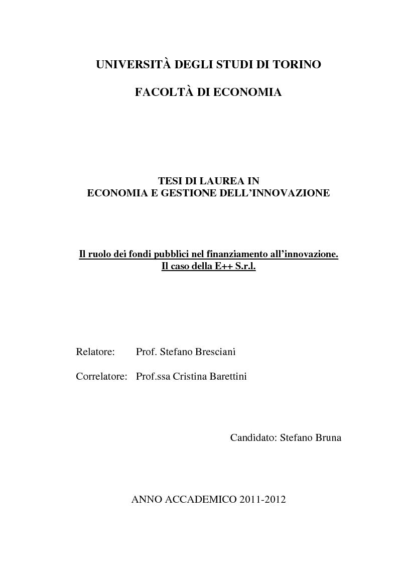 Anteprima della tesi: Il ruolo dei fondi pubblici nel finanziamento all'innovazione. Il caso della E++ S.r.l., Pagina 1