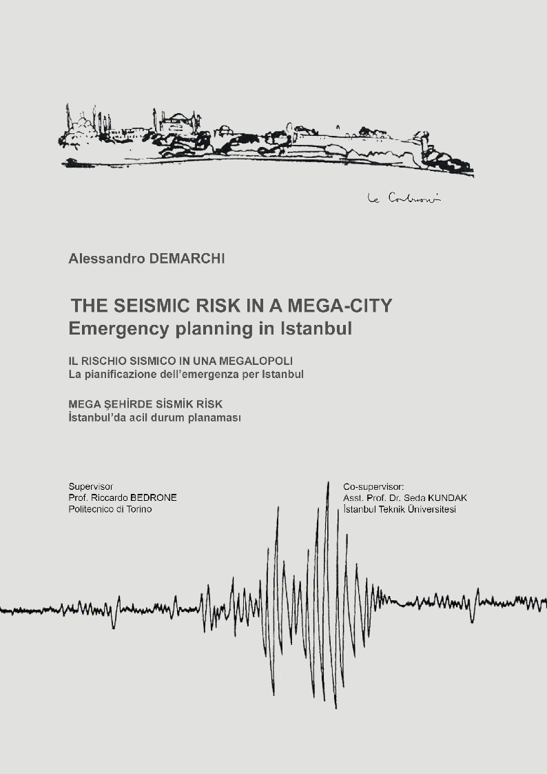 Anteprima della tesi: The Seismic Risk in a Mega-City. Emergency planning in Istanbul, Pagina 1