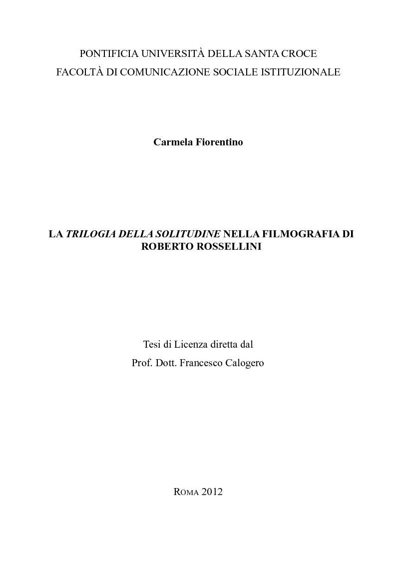 Anteprima della tesi: La trilogia della solitudine nella filmografia di Roberto Rossellini, Pagina 1