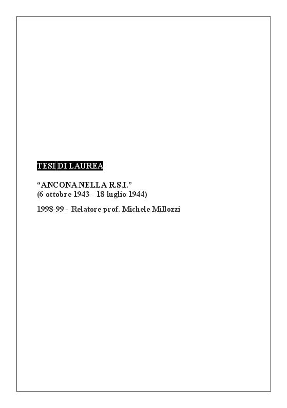 Anteprima della tesi: Ancona nella R. S. I. (6 ottobre 1943 - 18 luglio 1944), Pagina 3