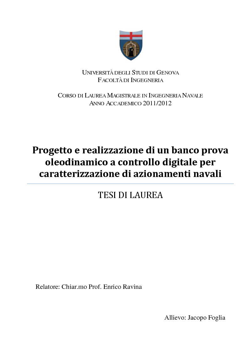 Anteprima della tesi: Progetto e realizzazione di un banco prova oleodinamico a controllo digitale per caratterizzazione di azionamenti navali, Pagina 1