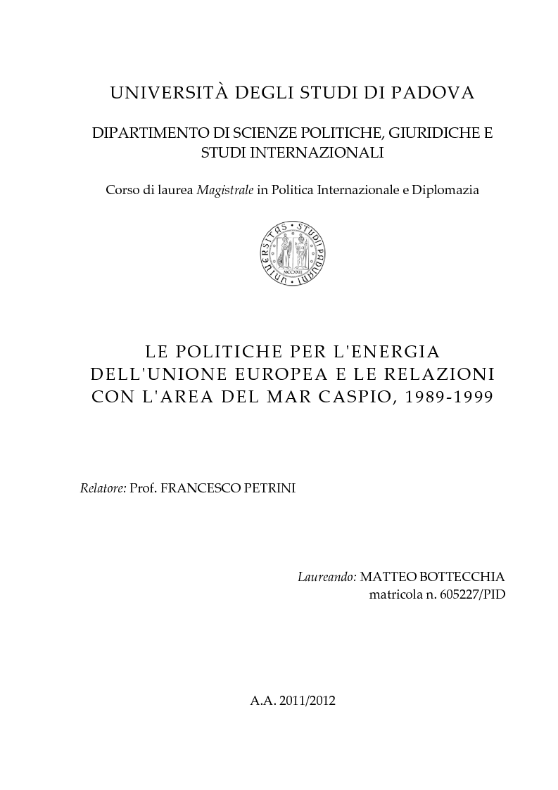 Anteprima della tesi: Le politiche per l'energia dell'Unione europea e le relazioni con l'area del Mar Caspio, 1989-1999., Pagina 1