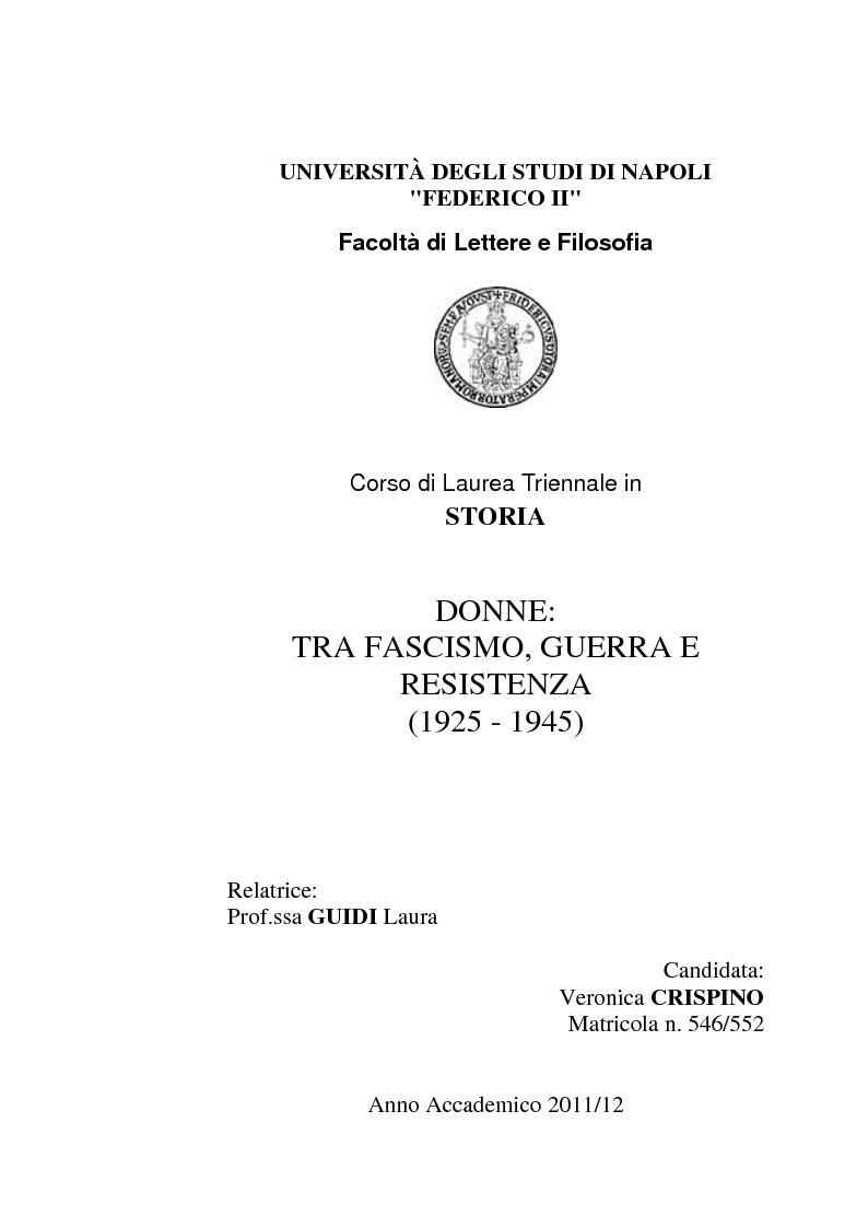 Anteprima della tesi: Donne: tra Fascismo, Guerra e Resistenza (1925 - 1945), Pagina 1
