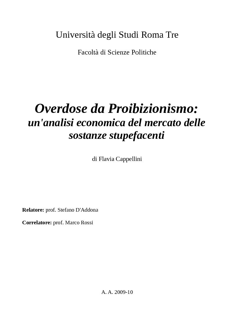 Anteprima della tesi: Overdose da Proibizionismo: un'analisi economica del mercato delle sostanze stupefacenti, Pagina 1