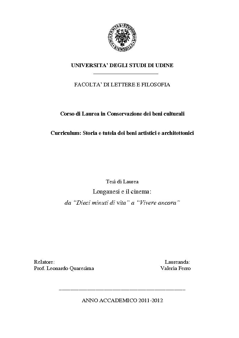 Anteprima della tesi: Longanesi e il cinema: da ''Dieci minuti di vita'' a ''Vivere ancora'', Pagina 1