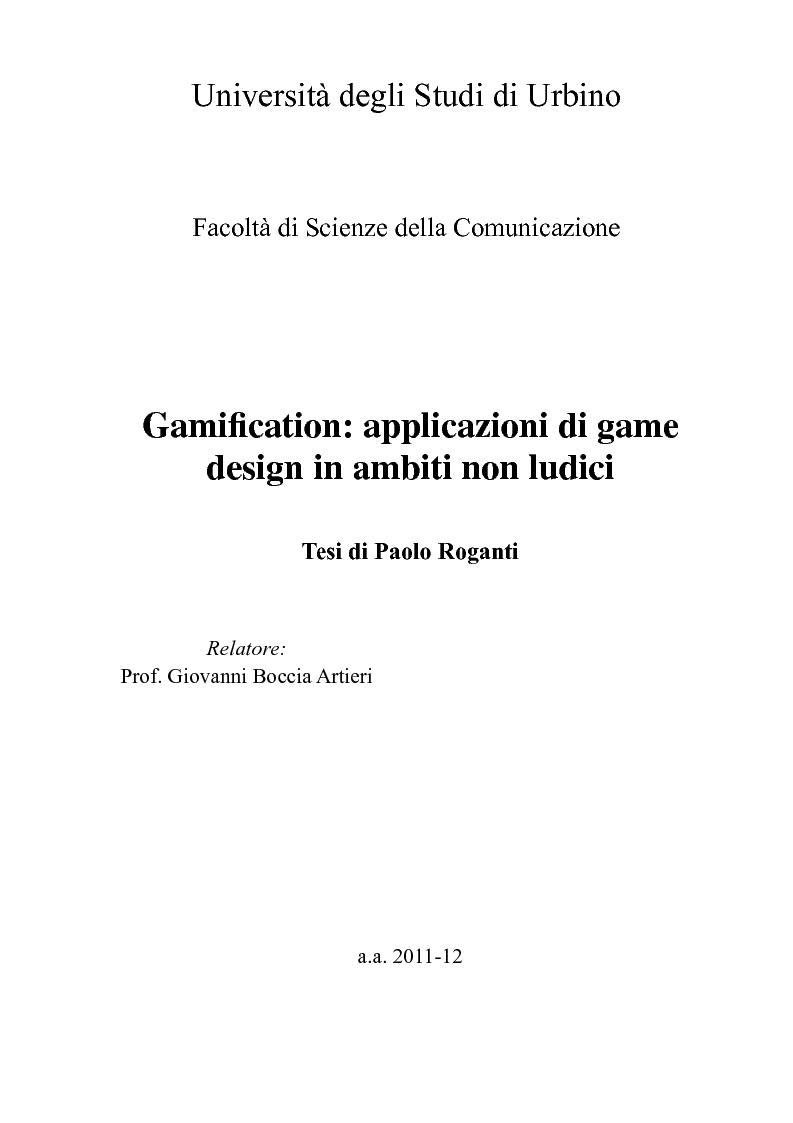 Anteprima della tesi: Gamification: applicazioni di game design in ambiti non ludici, Pagina 1