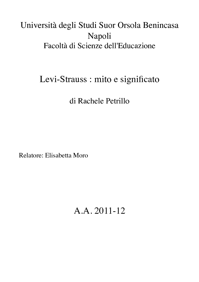 Anteprima della tesi: Lévi-Strauss: Mito e Significato, Pagina 1