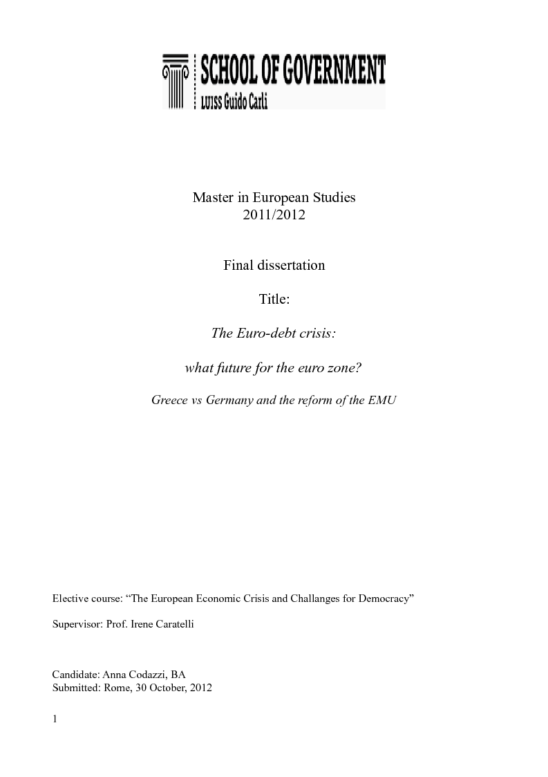 Anteprima della tesi: The Euro-debt crisis: what future for the euro zone? Greece vs Germany and the reform of the EMU, Pagina 1