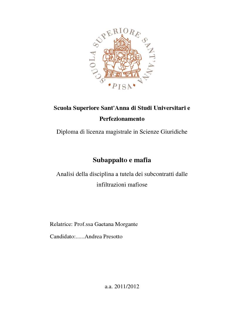 Anteprima della tesi: Subappalto e mafia: analisi della disciplina a tutela dei subcontratti dalle infiltrazioni mafiose., Pagina 1